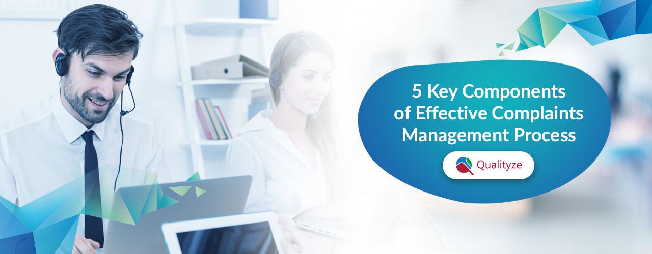 5 Key Components of Effective Complaints Management Process