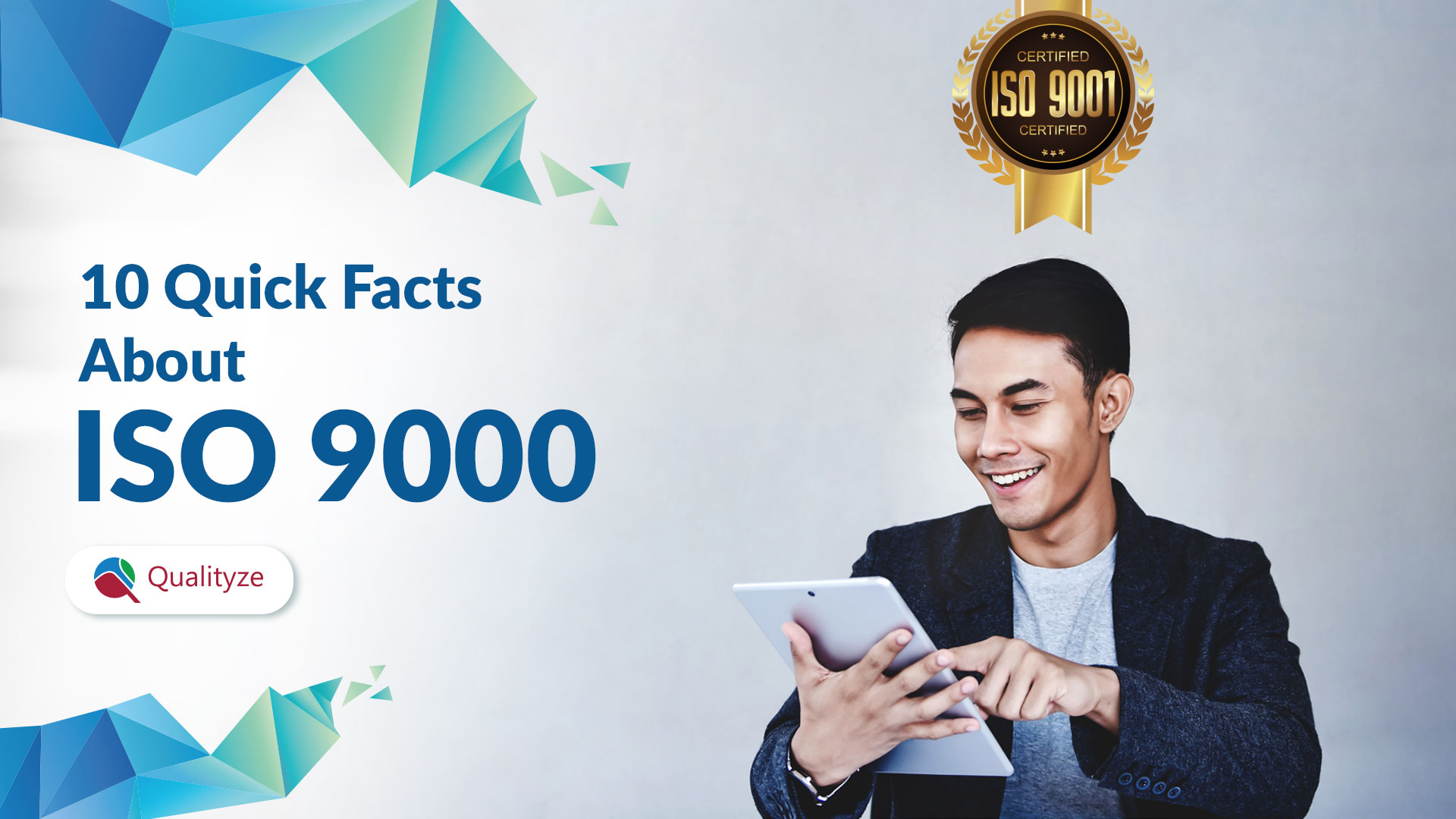 Quick Facts about ISO 9000 Standards