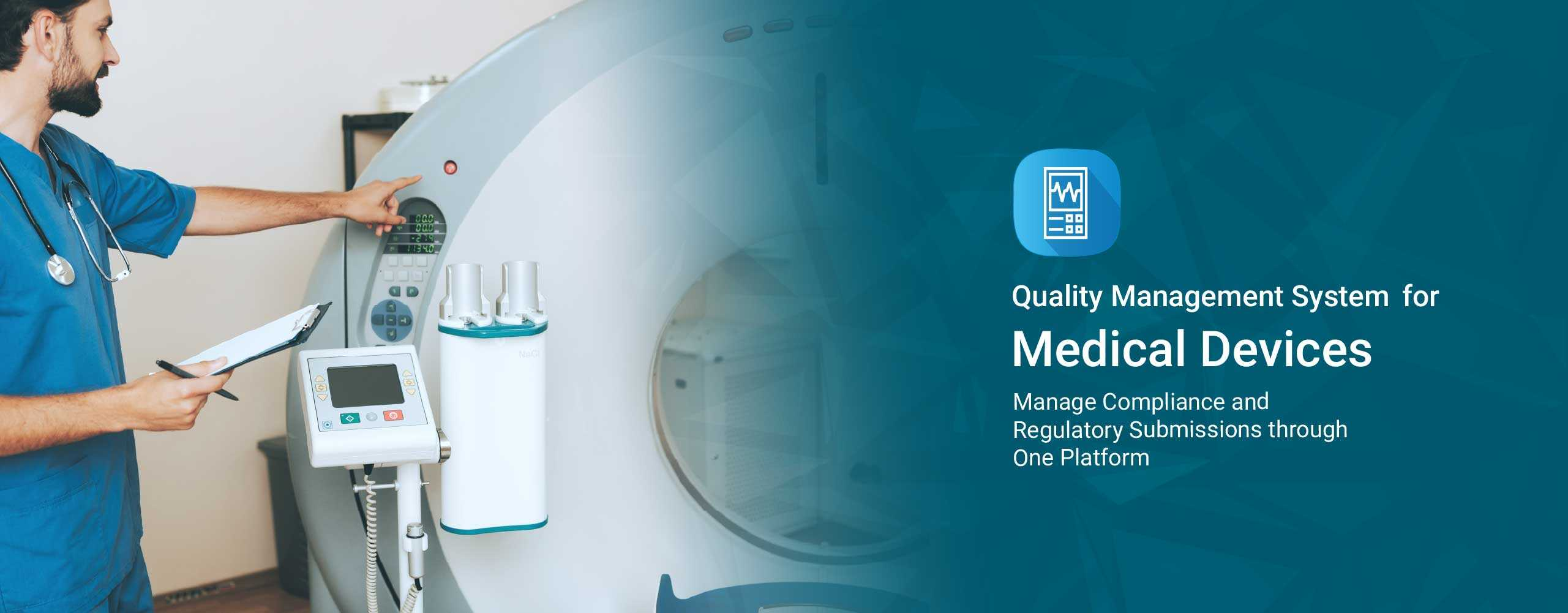 Quality Management System for Medical Devices