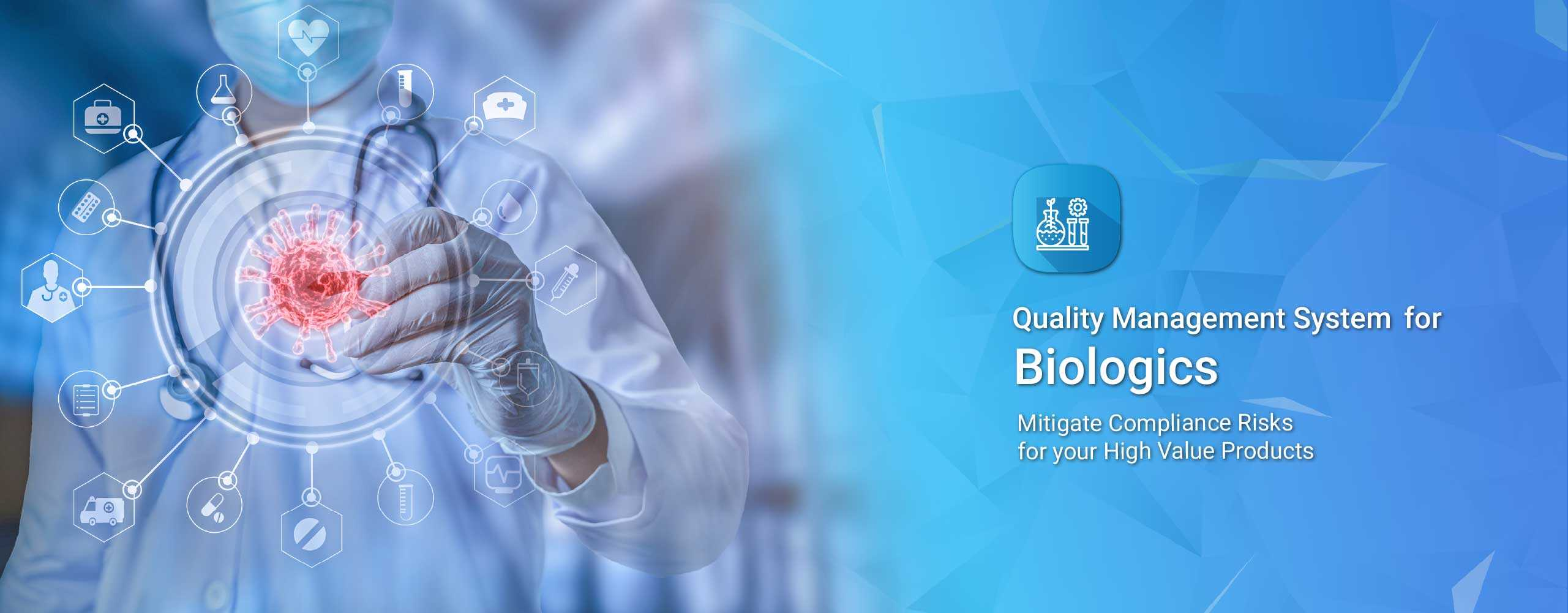 Quality Management Software for Biologics Industry