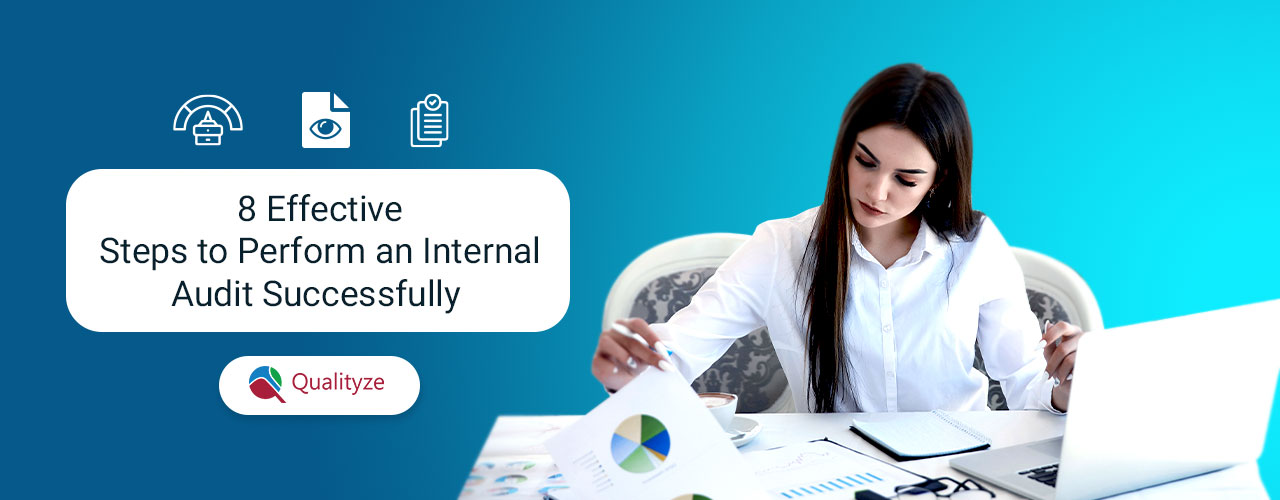 8 Effective Steps to Perform an Internal Audit Successfully