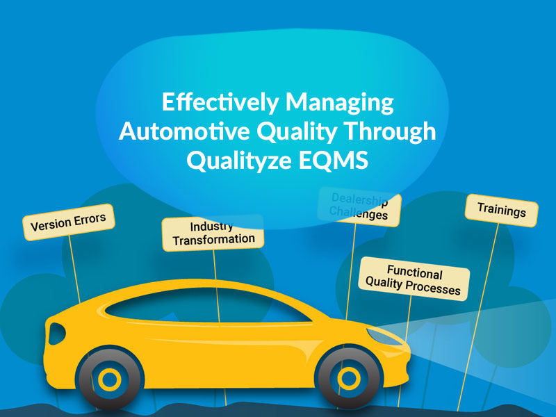 Effectively Managing Automotive Quality through Qualityze EQMS