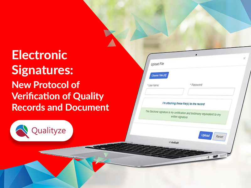 Electronic Signatures: New Protocol of Verification of Quality Records and Documents