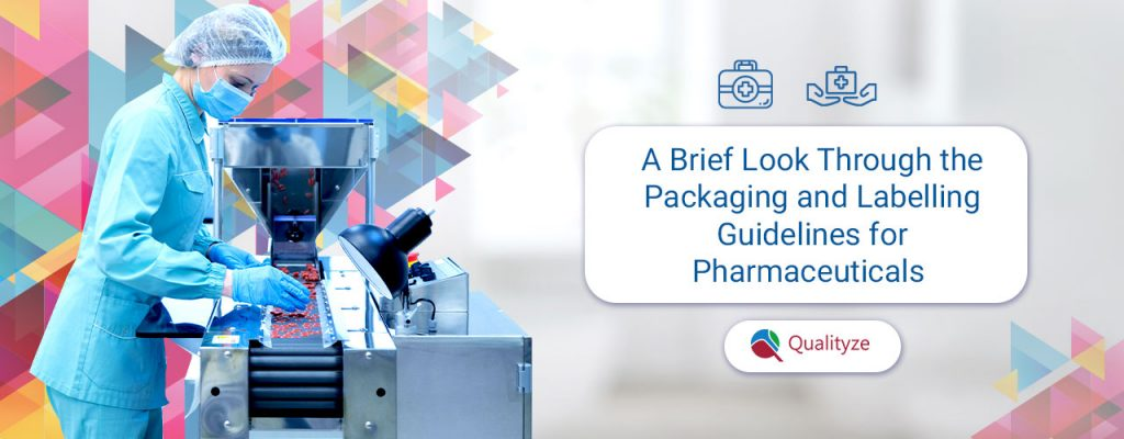 Packaging and Labelling Guidelines for Pharmaceuticals