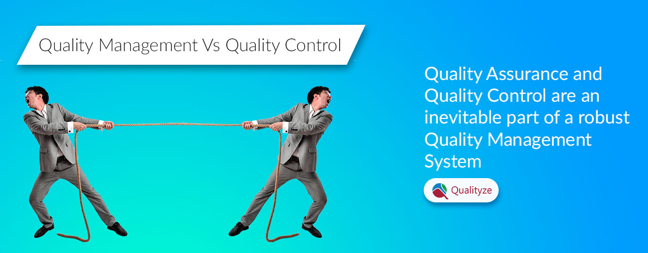 Quality Management Vs Quality Control