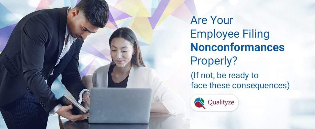Are Your Employees Filing Nonconformances Properly
