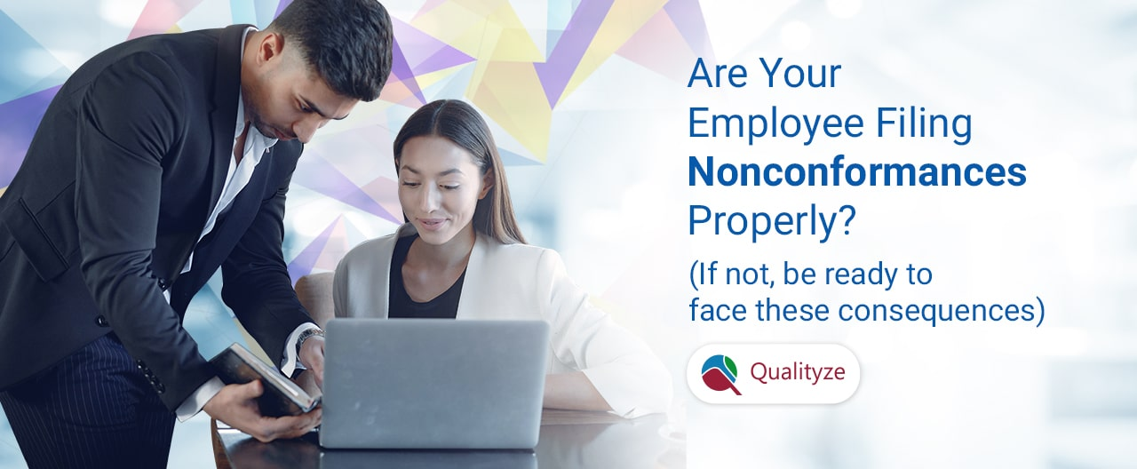 Are Your Employees Filing Nonconformances Properly?