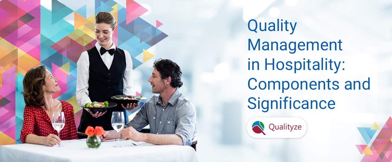 Critical Components of Quality Management in Hospitality