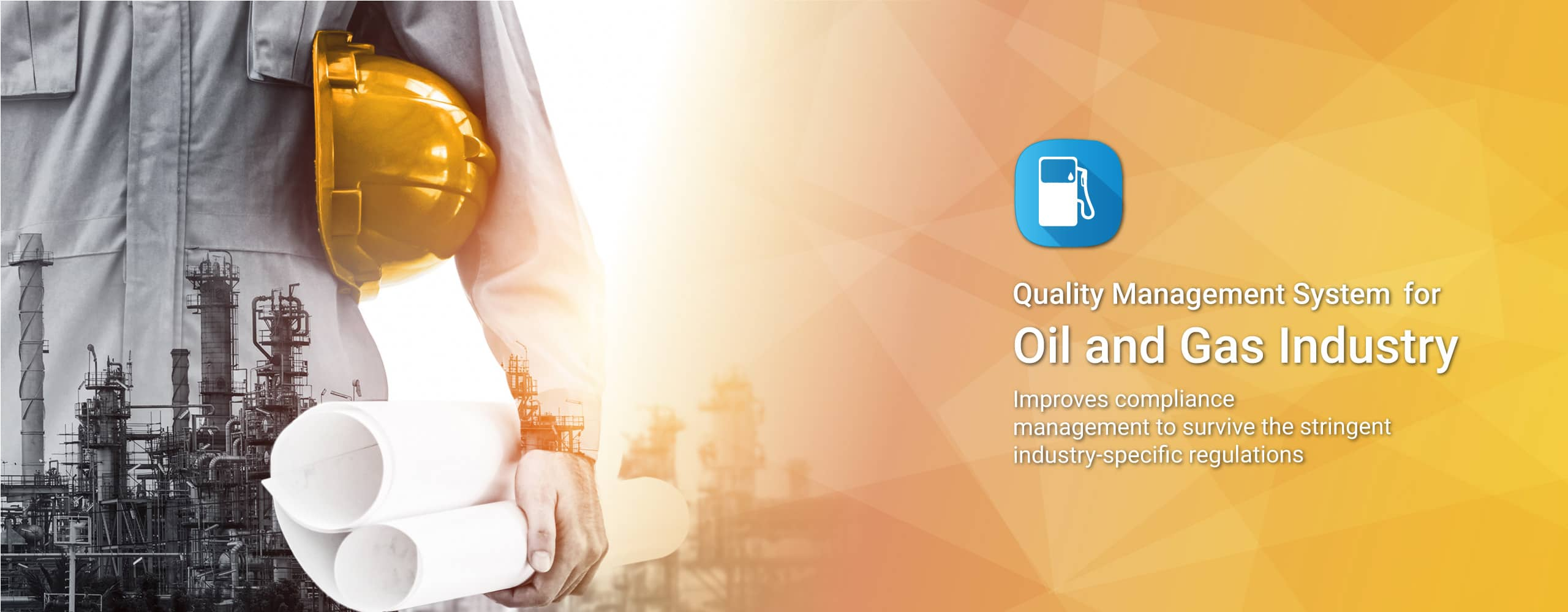 Quality Management Software for Oil and Gas Industry