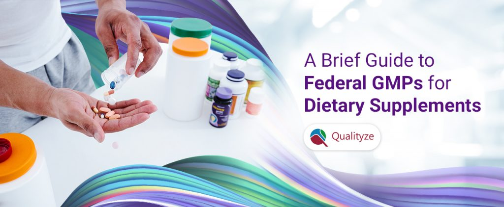 Guide to Federal GMPs for Dietary Supplements