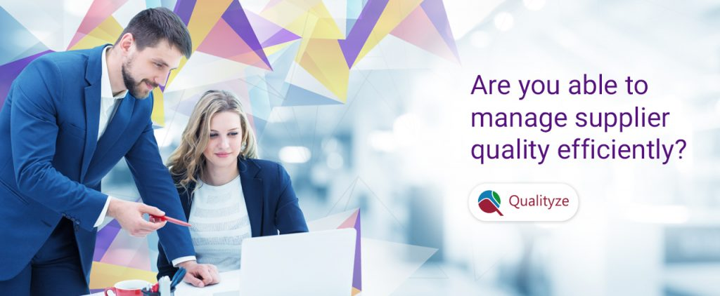 manage supplier quality efficiently