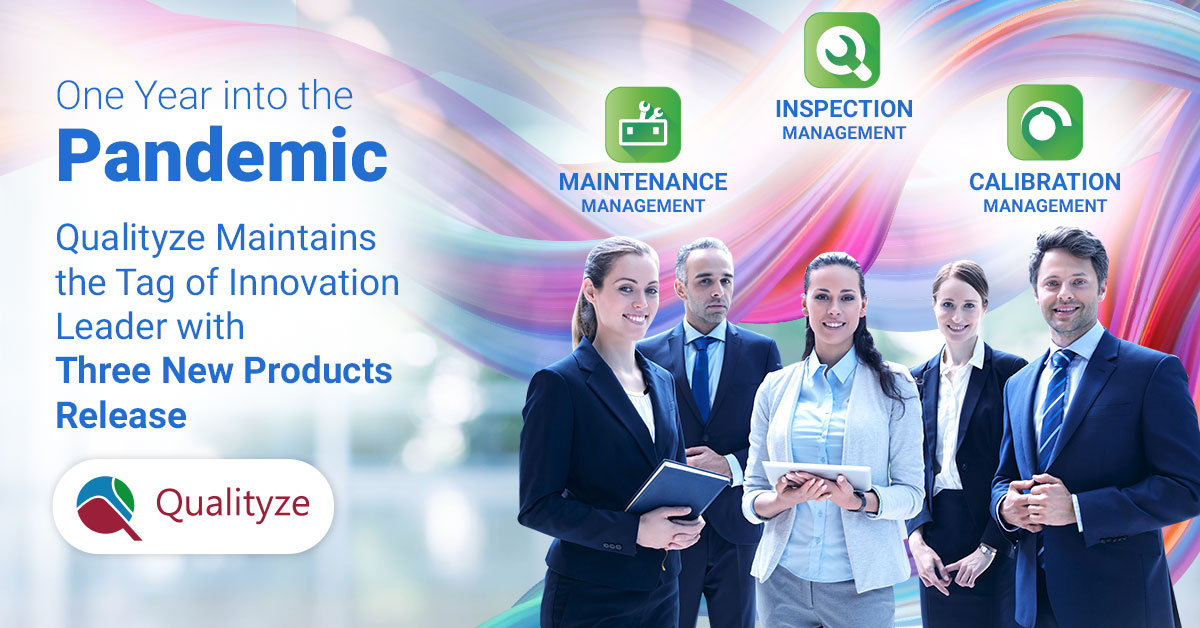 Qualityze Maintains the Tag of Innovation Leader with Three New Products Release