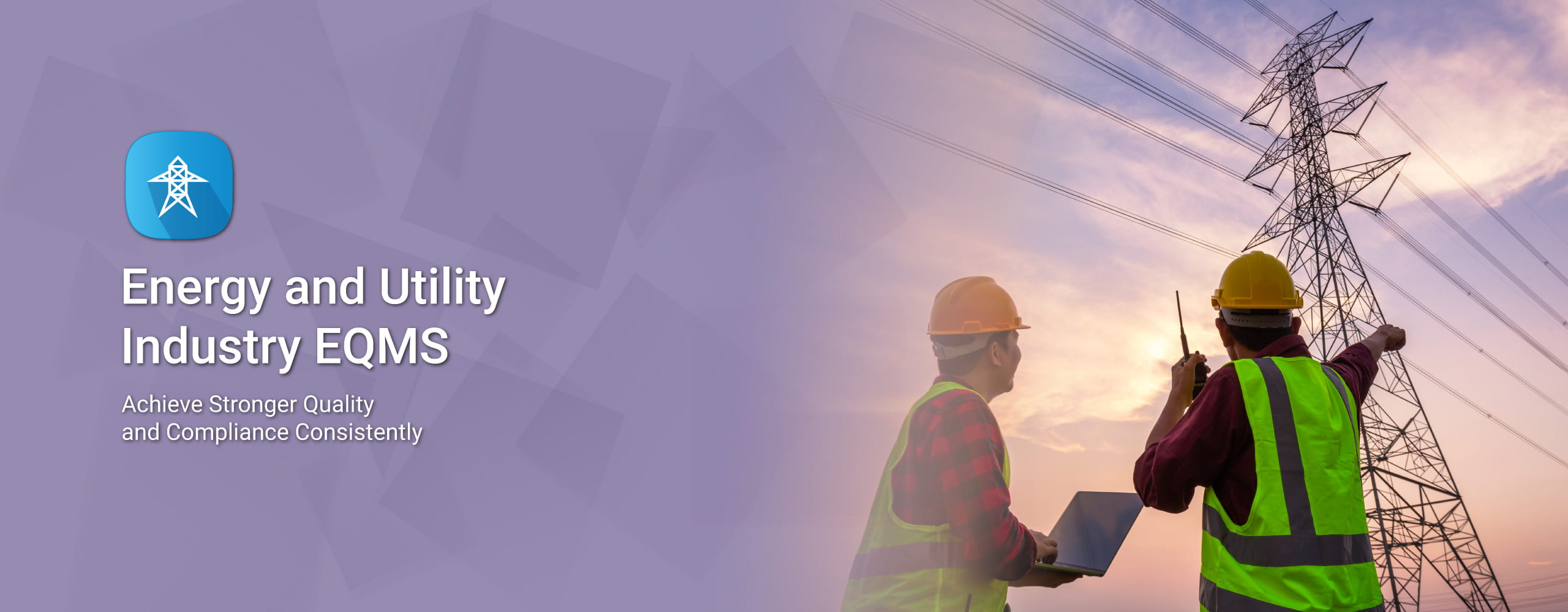 Quality Management System for Energy and Utility