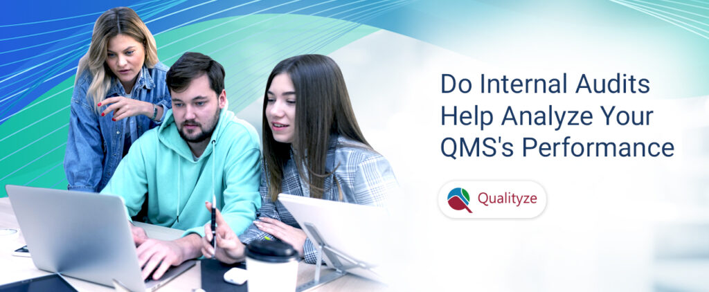 Do Internal Audit by Analyzing QMS Performance