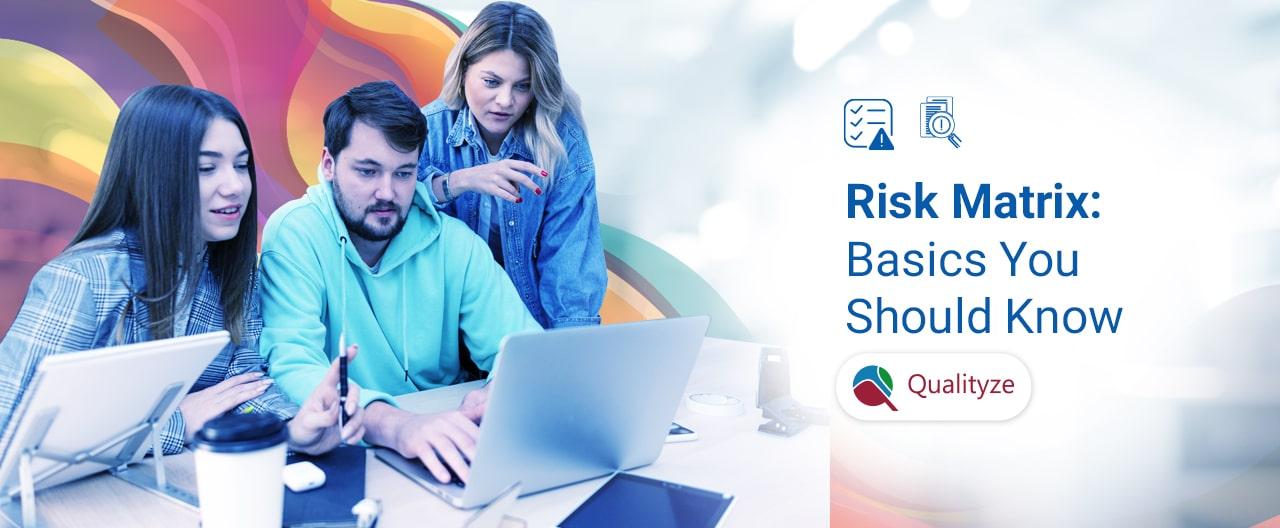 Risk Matrix: Basics You Should Know